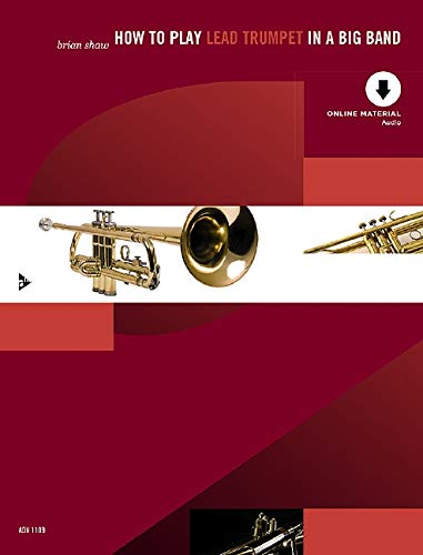 How to Play Lead Trumpet in a Big Band Trompette +CD: Book