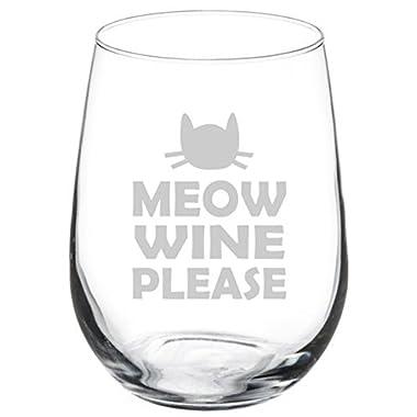 Wine Glass Goblet Funny Cat Meow Wine Please (17 oz Stemless)