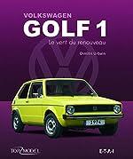 Volkswagen Golf 1 - Le vent du renouveau de Dimitri Urbain