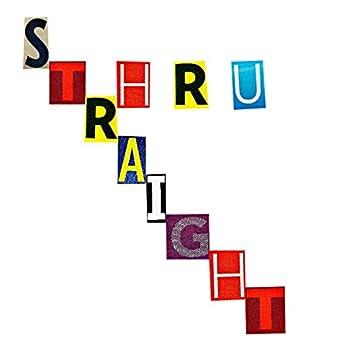 Str8 Through