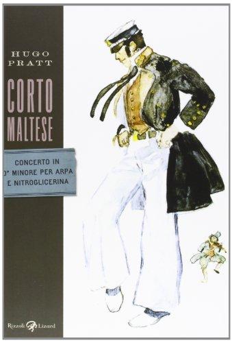Corto Maltese. Concerto in ó minore per arpa e nitroglicerina