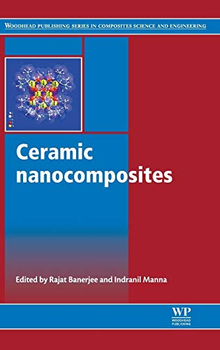 Ceramic Nanocomposites (Woodhead Publishing Series in Composites Science and Engineering, Band 46)