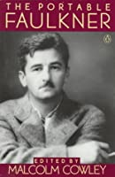 The Portable Faulkner: Revised and Expanded Edition (Viking portable library)