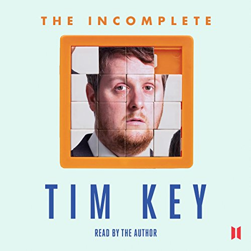 The Incomplete Tim Key audiobook cover art