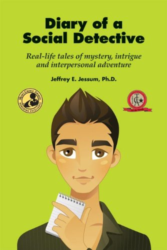 Diary of a Social Detective: Real-Life Tales of Mystery, Intrigue and Interpersonal Adventure (English Edition)