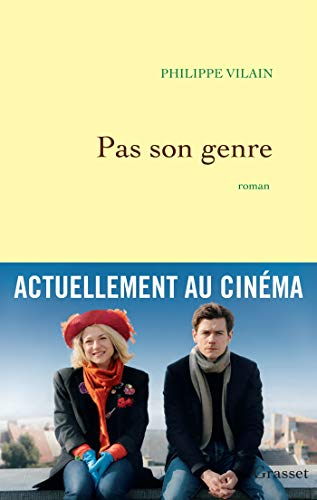 Pas son genre: roman - ReMev le 30/04/14 à l'occasion de la sortie du film de Lucas Belvaux