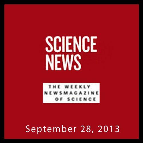 Science News, September 28, 2013 audiobook cover art