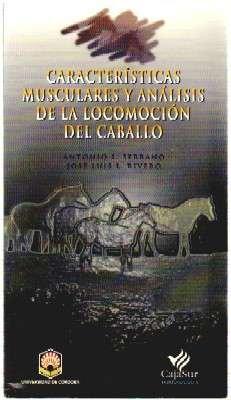 CARACTERISTICAS MUSCULARES Y ANALISIS DE LA LOCOMOCION DEL CABALLO.