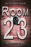 Room 23 (John Wolfe Series Book 1)