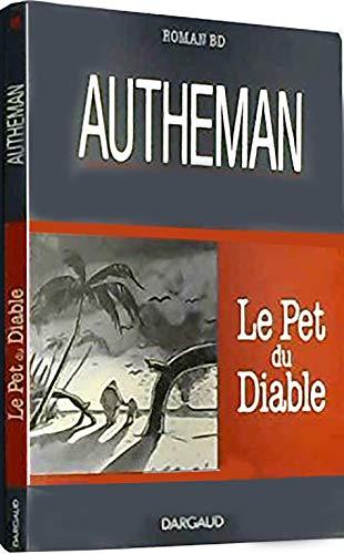 Roman BD : Le Pet du Diable
