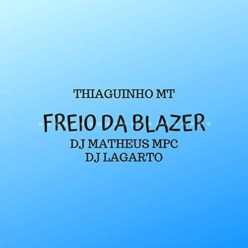 DJ Lagarto & DJ Matheus MPC feat. Thiaguinho MT