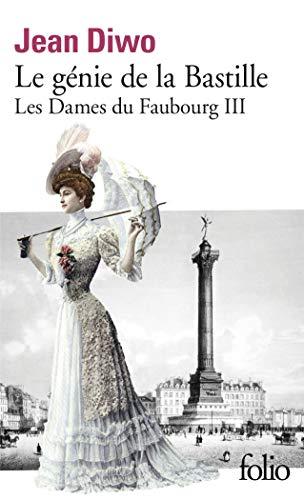 Les Dames du Faubourg, III:Le génie de la Bastille