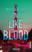 Love like Blood: Kriminalroman