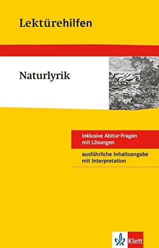 Klett Lektürehilfen - Naturlyrik: Interpretationshilfe für Oberstufe und Abitur