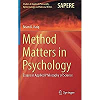 Method Matters in Psychology: Essays in Applied Philosophy of Science (Studies in Applied Philosophy Epistemology and Rational Ethics)【洋書】 [並行輸入品]