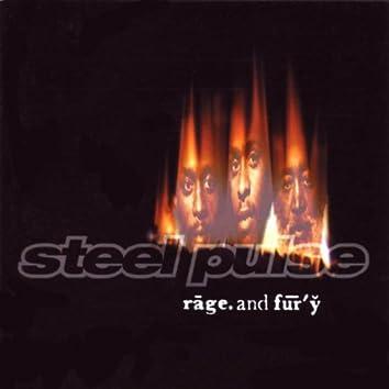Rage and Fury