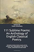 111 Sublime Poems: An Anthology of English Classical Poetry.