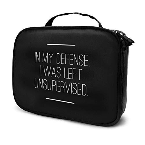 In My Defense I was Left Unsupervised - Bolsa de maquillaje portátil para colgar en viajes, organizador para mujeres y niñas