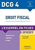 DCG 4 - Droit fiscal - 2018/2019 - L'essentiel en fiches - L'essentiel en fiches (2018-2019)