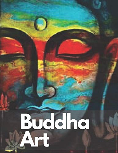 Buddha Art: Buddhist books Reduce Stress art therapy coloring book, 42 pictures for Improve Mental Health