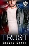 Trust: An Everyday Heroes World Novel (The Everyday Heroes World)