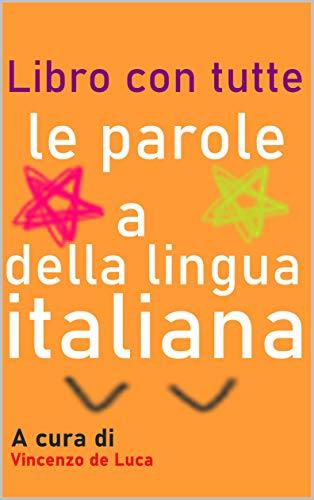 Libro con tutte le parole a della lingua italiana
