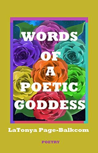 Ebook Words Of A Poetic Goddess By Latonya Page Balkcom