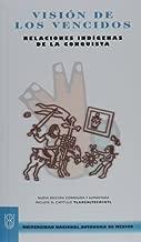 By Miguel Leon-Portilla Vision de los vencidos/ Viewpoint of the Defeated (Biblioteca Del Estudiante Universitario) (Spanish (Updated) [Paperback]