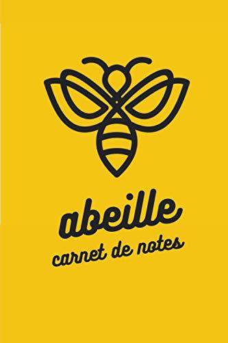 Abeille Carnet de notes: Abeilles   Carnet de notes   110 pages avec intérieur fleuri, 6x9 pouces   Apiculture/Miel/Honey/Ecologie   Parfait pour offrir !