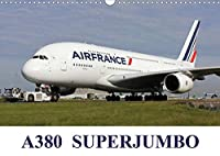 A380 SuperJumbo (Wall Calendar 2021 DIN A3 Landscape): Images of the Airbus A380 from the world's airlines (Monthly calendar, 14 pages )