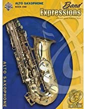 Band Expressions: Alto Saxophone Book 1 (Student Edition with CD)