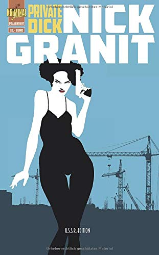 Buchseite und Rezensionen zu 'Mein Name ist Nick Granit (Kriminal Journal Hardboiled, Band 1)' von Granit, Nick