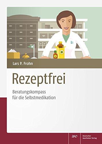 Rezeptfrei - Beratungskompass für die Selbstmedikation
