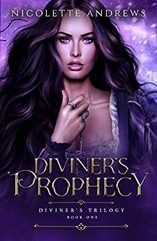 Diviner s Prophecy  Diviner s Trilogy Book 1