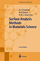 Surface Analysis Methods in Materials Science (Springer Series in Surface Sciences, 23)