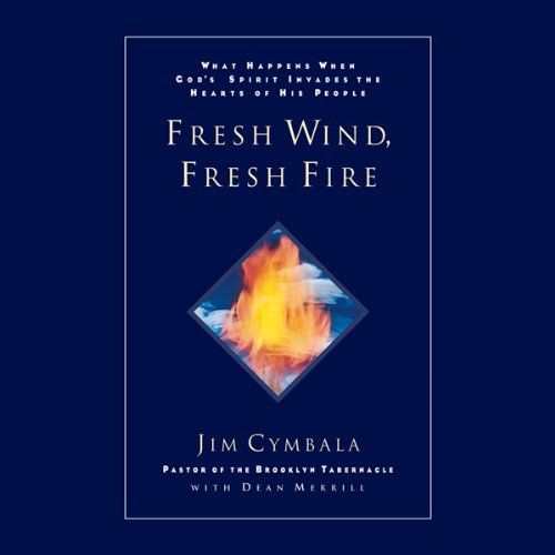 Fresh Wind, Fresh Fire audiobook cover art