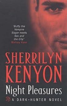 Night Pleasures (Dark-Hunter World Book 2) by [Sherrilyn Kenyon]