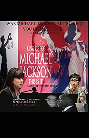 Was Michael Jackson Murdered? You be the Judge