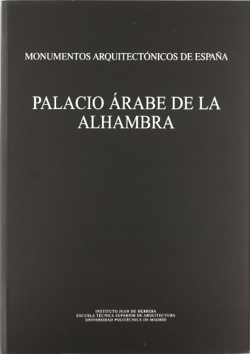 Monumentos arquitectónicos de España. Palacio árabe de la Alhambra (INST. JUAN HERRERA)