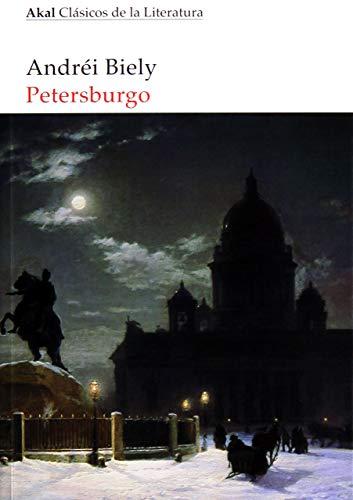 Petersburgo: 16 (Akal Clásicos de la Literatura)