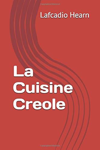 La Cuisine Creoleの詳細を見る