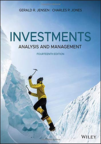 Compare Textbook Prices for Investments: Analysis and Management 14 Edition ISBN 9781119578079 by Jones,Jensen
