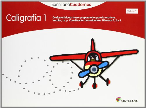 CALIGRAFÍA 1 PAUTA SANTILLANA CUADERNOS - 9788468012094