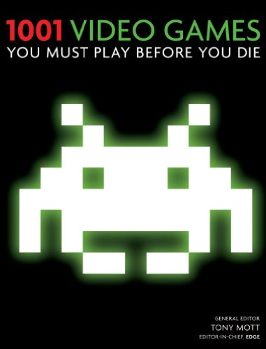 1001 Video Games You Must Play Before You Die (English Edition)