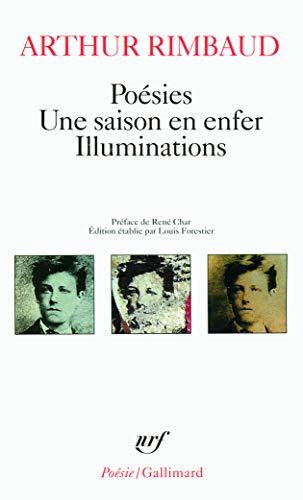 Poésies, une saison en enfer, illumination, Préface de René Char. Édition établie par Louis Forestier. Seconde édition revue.