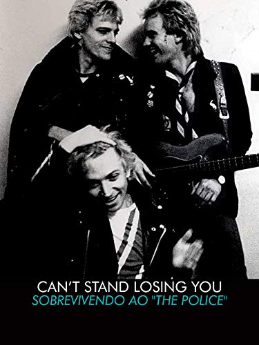 Can't Stand Losing You. Sobrevivendo ao The Police