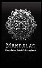 Mandalas stress relief adult coloring book: Mandala Meditation
