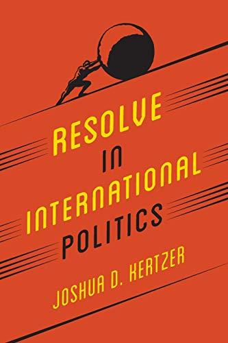 Image of Resolve in International Politics (Princeton Studies in Political Behavior, 2)