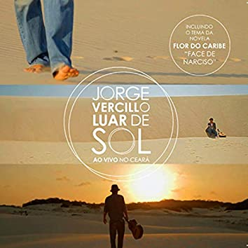 Luar de Sol (Ao Vivo no Ceará)