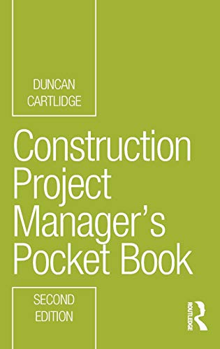 Construction Project Manager's Pocket Book (Routledge Pocket Books)